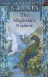 The Magician's Nephew (Chronicles of Narnia, #1) - C.S. Lewis