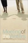 Meeting of the Waters - Kim McLarin