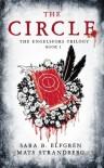 The Circle: The Engelsfors Trilogy--Book 1 - Sara Bergmark Elfgren, Mats Strandberg