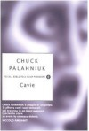 Cavie - Chuck Palahniuk, Matteo Colombo, Giuseppe Iacobaci