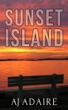 Sunset Island - A.J. Adaire