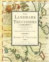 The Landmark Thucydides: A Comprehensive Guide to the Peloponnesian War - Thucydides, Robert B. Strassler, Richard Crawley, Victor Davis Hanson