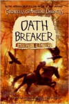 Chronicles of Ancient Darkness #5: Oath Breaker - Michelle Paver, Geoff Taylor