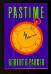 Pastime (Spenser, #18) - Robert B. Parker