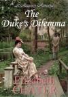 The Duke's Dilemma - Elizabeth Chater