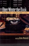 They Wrote the Book: Thirteen Women Mystery Writers Tell All - Helen Windrath