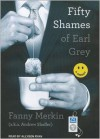 Fifty Shames of Earl Grey (Audiobook MP3-CD edition) - Andrew Shaffer, Fanny Merkin, Allyson Ryan