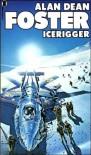 Icerigger - Alan Dean Foster
