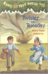 Twister on Tuesday - Mary Pope Osborne