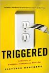 Triggered: A Memoir of Obsessive-Compulsive Disorder - Fletcher Wortmann