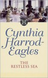The Restless Sea - Cynthia Harrod-Eagles
