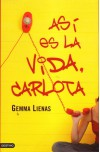 Así es la vida, Carlota - Gemma Lienas