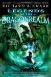 Legends of the Dragonrealm, Volume III - Richard A. Knaak