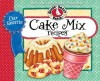 Our Favorite Cake Mix Recipes (Our Favorite Recipes Collection) - Gooseberry Patch