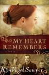 My Heart Remembers (My Heart Remembers Book #1) - Kim Vogel Sawyer