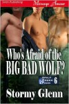 Who's Afraid of the Big Bad Wolf? - Stormy Glenn