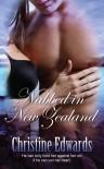 Nabbed in New Zealand - Christine    Edwards