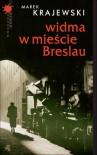 Widma w mieście Breslau - Marek Krajewski