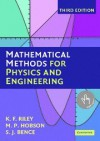 Mathematical Methods for Physics and Engineering: A Comprehensive Guide - 'K. F. Riley',  'M. P. Hobson',  'S. J. Bence'