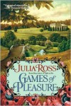 Games of Pleasure - Julia Ross
