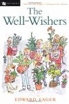 The Well-Wishers - Edward Eager;N. M. Bodecker (Illustrator)