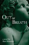 Out of Breath - Blair Richmond