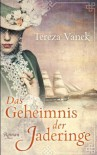 Das Geheimnis der Jaderinge - Tereza Vanek