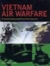 Vietnam Air Warfare - Robert F. Dorr