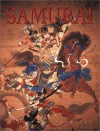 Samurai: The World of the Warrior - Stephen Turnbull