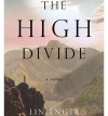 The High Divide - Lin Enger