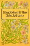 Collected Lyrics - Edna St. Vincent Millay, Norma Millay
