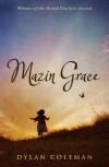 Mazin Grace - Dylan Coleman