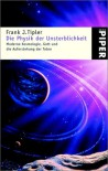Die Physik Der Unsterblichkeit - Frank J. Tipler