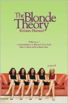 The Blonde Theory - Kristin Harmel