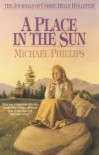 A Place in the Sun - Michael             Phillips, Judith Pella