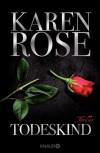 Todeskind: Thriller (German Edition) - Karen Rose, Kerstin Winter