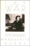 The War - Marguerite Duras, Barbara Bray