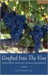 Grafted Into The Vine - J. E. Eubanks