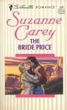 The Bride Price (Harlequin Silhouette, No 1247) - Suzanne Carey