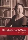 Rückkehr Nach Wien: Ein Tagebuch - Hilde Spiel