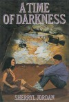 A Time of Darkness - Sherryl Jordan