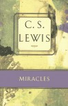 Miracles: A Preliminary Study (C.S. Lewis Classics) - C.S. Lewis