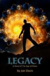 Legacy (Age of Power) - Jon Davis