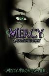 Mercy, A Gargoyle Story - Misty Provencher