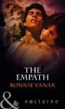 The Empath. Bonnie Vanak - Bonnie Vanak