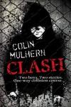 Clash - Colin Mulhern