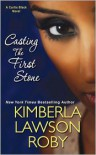 Casting the First Stone - Kimberla Lawson Roby, Caroline S. Clay