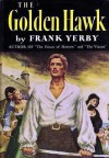 The Golden Hawk - Frank Yerby