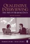 Qualitative Interviewing: The Art of Hearing Data - Irene Rubin, Irene S. Rubin