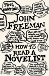 How to Read a Novelist - John   Freeman